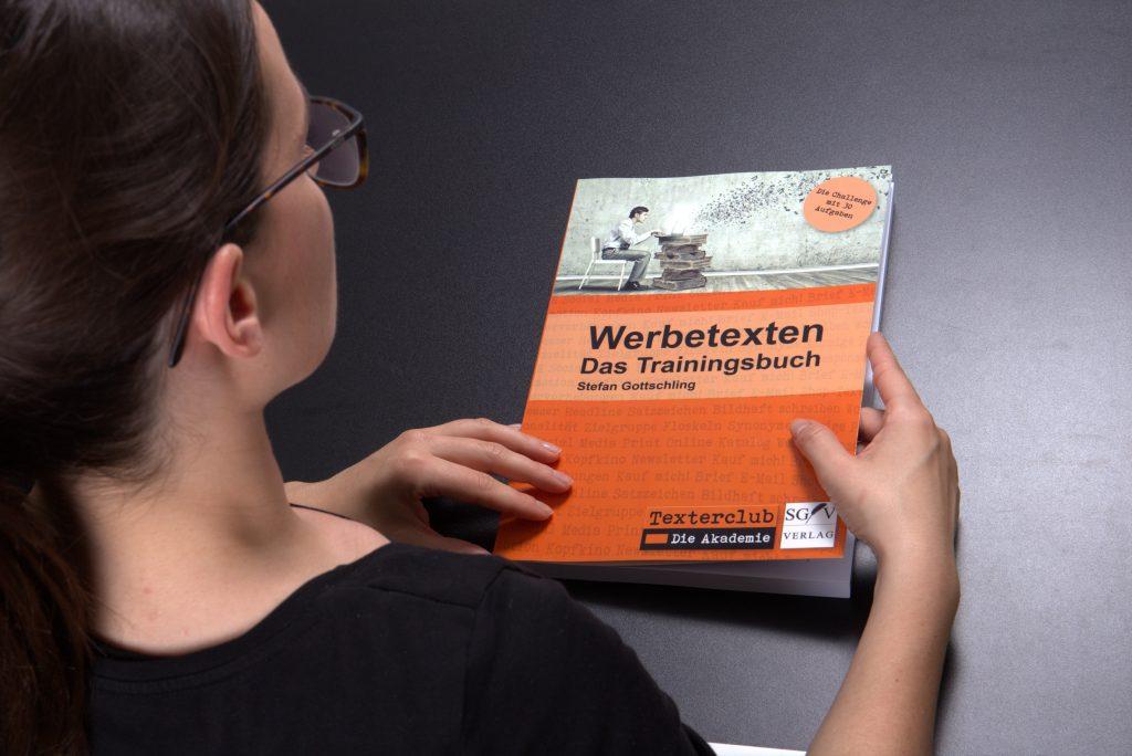 Kundennutzen in Werbetexten: Das Trainingsbuch